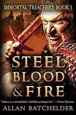 NEW Steel, Blood & Fire: Immortal Treachery, Book One (Volume 1)
