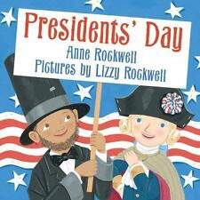 Presidents' Day (Brand New Paperback) Anne F. Rockwell