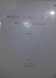 1967 Catalogue de VENTE DROUOT BEAUX LIVRES ANCIENS RELIURES ARMOIRIEES