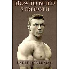 how to build strength liederman vintage strongman antique bodybuilding barbells