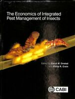 The Economics of Integrated Pest Management of Insects 9781786393678   Brand New