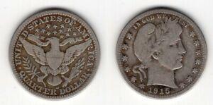 USA   Barber Quarter Dollar 1915 D   #728