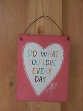 Shabby-Chic Rustic Wall Art Sign Tin - Love What You do Every Day sign