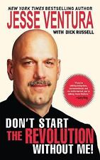 Jesse Ventura DON'T START THE REVOLUTION WITHOUT ME! HARDCOVER BOOK WWF