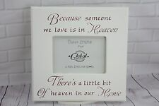 Remembrance Photo Frame Beacause Someone You Love in Heaven Picutre F0657g