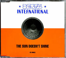 BEATS INTERNATIONAL - THE SUN DOESN'T SHINE - CD MAXI  [393]