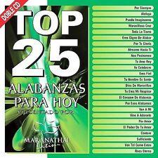 Top 25 Alabanzas Para Hoy by Various Artists (CD, Oct-2010, 2 Discs, Maranatha M