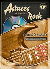 PIMGLM67 ♦ Méthode Astuces de la Guitare Rock Volume 1