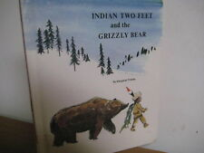 Indian Two Feet and Grizzly Bear/ hardback/1974/childrens press/ Friskey