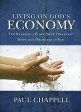 Living on Gods Economy: Ten Reasons to Place Your Financial Hope in the Promises