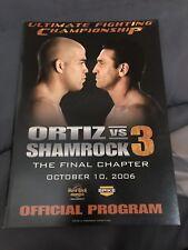 "UFC  OFFICIAL PROGRAM ORTIZ  VS SHAMROCK 3 COLLECTORS SIZE 13.25""x9.5"""