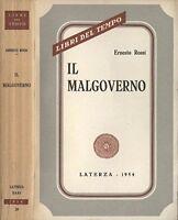IL MALGOVERNO - ERNESTO ROSSI - LATERZA 1954