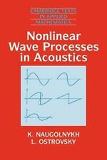 Nonlinear Wave Processes in Acoustics: By Naugolnykh, K., Ostrovsky, L.