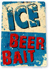 Ice Beer Bait Tackle Outdoors Fishing Shop Rustic Metal Decor Sign 8 x 11 Inches