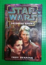 STAR WARS TATOOINE GHOST 1st PRINT HC WITH DUST JACKET BY TROY DENNING 2003