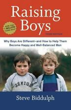 Raising Boys: Why Boys Are Different--And How to Help Them Become Happy and Well