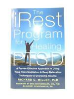 The iRest Program for Healing PTSD Paperback By Richard C. Miller, PhD