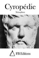Cyropédie by Xenophon (2015, Paperback)