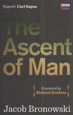 The Ascent of Man: By Bronowski, Jacob