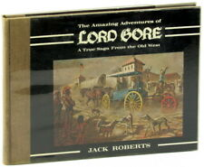 Jack Roberts / Amazing Adventures of Lord Gore A True Saga From the Old Signed