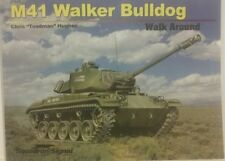 Squadron /Signal Publications M-41 Walker Bulldog Walk Around.