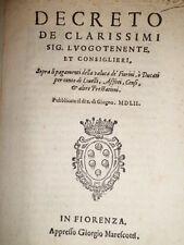 (BANDI Firenze). DECRETO de Clarissimi Sig. Luogotenente, et Consiglieri... 1552