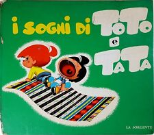 ACCIPICCHIA I SOGNI DI TOTO E TATA Paul LA SORGENTE 1962