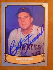 Pittsburgh  PIRATE BOB FREIND SIGNED CARD