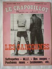 Le crapouillot N° 23 les garçonnes Suffragettes, Mlf, Bas Rouges, decembre 1972