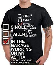 T-Shirt * SINGLE TAKEN ASTRA * Tuning Schrauber Treffen Tipps * opel SATIRE FUN