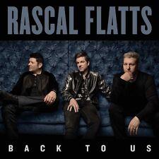 Rascal Flatts - Back To Us CD ALBUM NEW (19TH MAY)