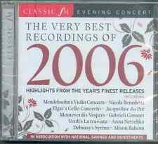 VERY BEST OF 2006 - CLASSIC FM CD / BENEDETTI, NETREBEKO, DU PRÉ, RATTLE ETC
