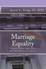 Marriage Equality: A review of the long road to Marriage Equality in America