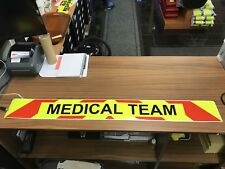 Magnetic sign MEDICAL TEAM Red chevron Background Event Medic Ambulance LARGE