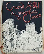 Grand Ballet du Marquis de Cuevas 1950 ill BEAUREPAIRE préf COLETTE