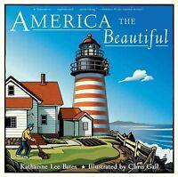 America the Beautiful, Paperback by Bates, Katharine Lee; Gall, Chris (ILT), ...