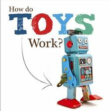 HOW DO TOYS WORK? - BRUNDLE, JOANNA - NEW HARDCOVER BOOK