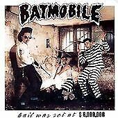 Bail Is Set at Six Million Dollars, Batmobile, Audio CD, New, FREE & FAST Delive