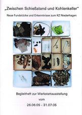 Kritter, poligono U cantina di carbone, ritrovamenti KZ bassa Hagen Büren Wewelsburg, 2005