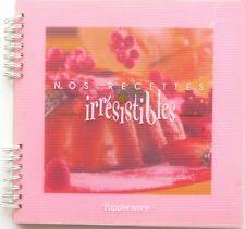 Tupperware - Nos recettes irrésistibles - Carnet de la 1ere édition - Plastifié