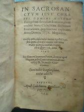 WILD : IN SACRO SANCTUM JESU CHRISTI... Joannis Apostoli. Lyon, 1553.