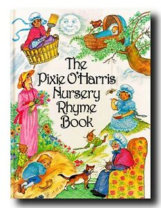 Pixie O'Harris THE PIXIE O'HARRIS NURSERY RHYME  BOOK HARDCOVER