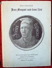 Paul Wescher / JEAN FOUQUET UND SEINE ZEIT 1947