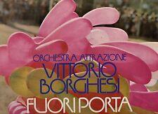 VITTORIO BORGHESI ORCHESTRA disco LP 33 g FUORI PORTA 1971 LISCIO made in ITALY