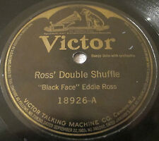 Victor 18926 78 RPM record Black Face Eddie Ross - Ross' Double Shuffle / Juba