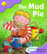 Oxford Reading Tree: Stage 1+: First Phonics: The Mud Pie, Roderick Hunt | Paper
