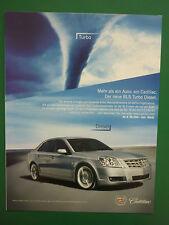 11/2006 PUB CADILLAC BLS TURBO DIESEL WAGEN VOITURE ORIGINAL GERMAN REKLAME AD