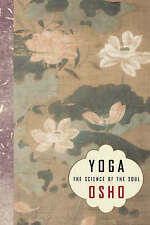 Yoga: The Science of the Soul by Osho (Paperback, 2003)