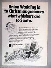Union Wadding Christmas Garland, Tinsel, Drape, Tree Skirt PRINT AD - 1974