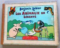 RABIER. Les Animaux en Liberté. Garnier 1930. in-4° cartonné oblong. BEL ETAT